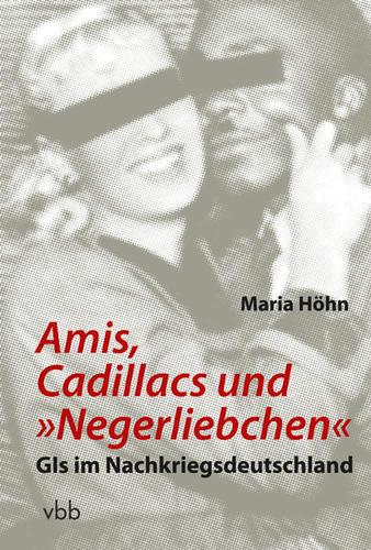 """Amis, Cadillacs und """"Negerliebchen"""""""