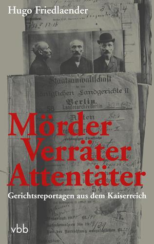 Mörder - Verräter - Attentäter