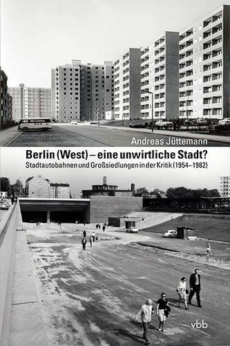 Berlin (West) – eine unwirtliche Stadt?
