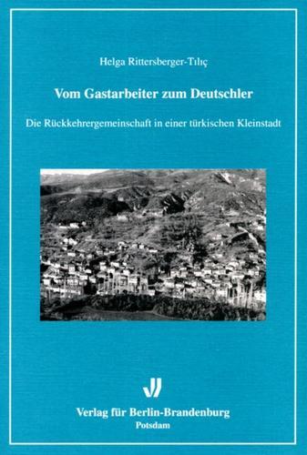 Vom Gastarbeiter zum Deutschler