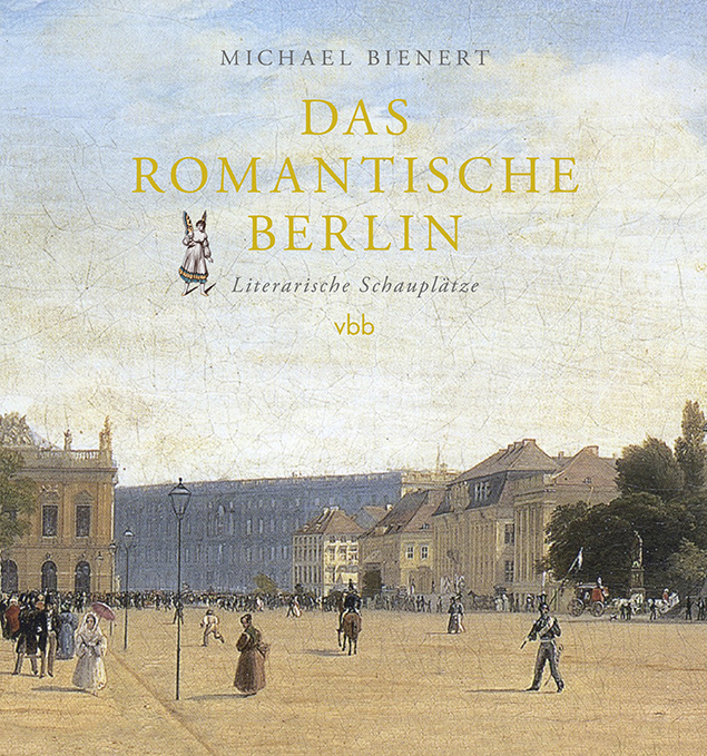 Das romantische Berlin