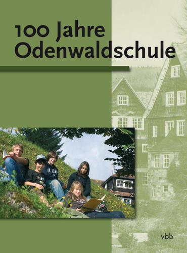 100 Jahre Odenwaldschule