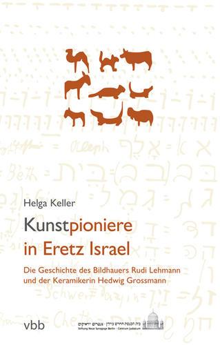 Kunstpioniere in Eretz Israel