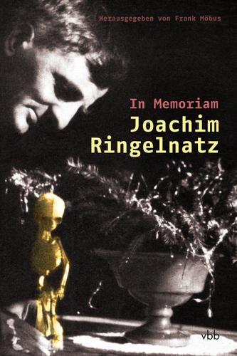 In Memoriam Joachim Ringelnatz