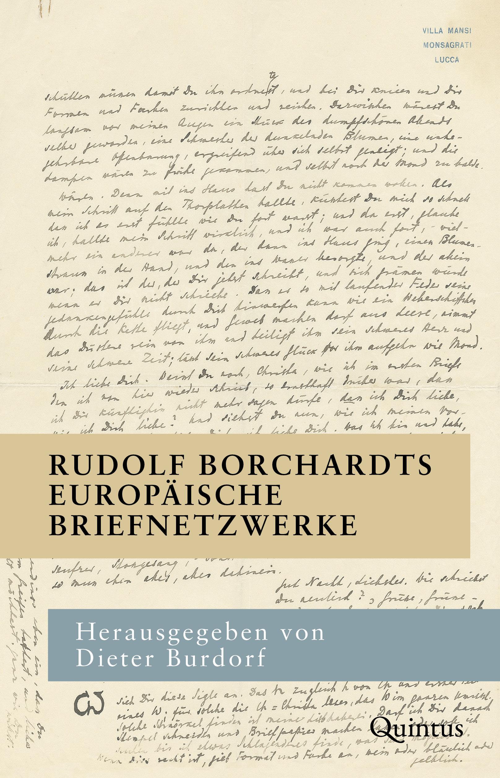 Rudolf Borchardts europäische Briefnetzwerke