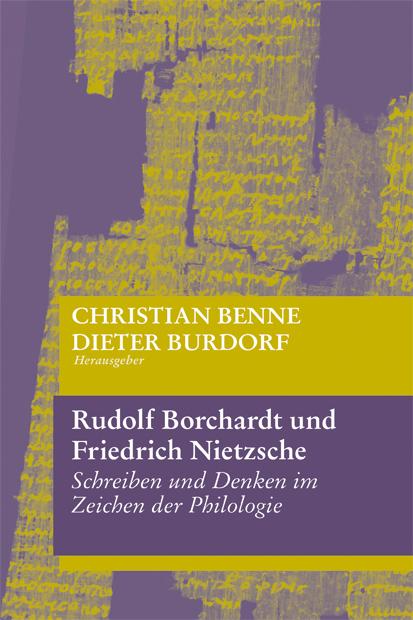 Rudolf Borchardt und Friedrich Nietzsche