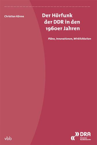 Der Hörfunk der DDR in den 1960er Jahren