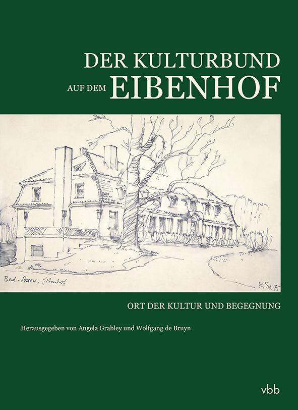 Der Kulturbund auf dem Eibenhof