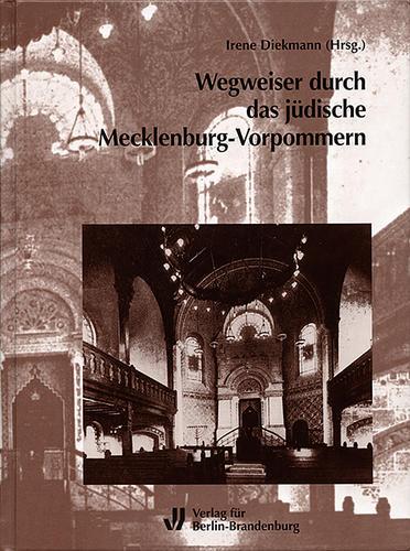Wegweiser durch das jüdische Mecklenburg-Vorpommern
