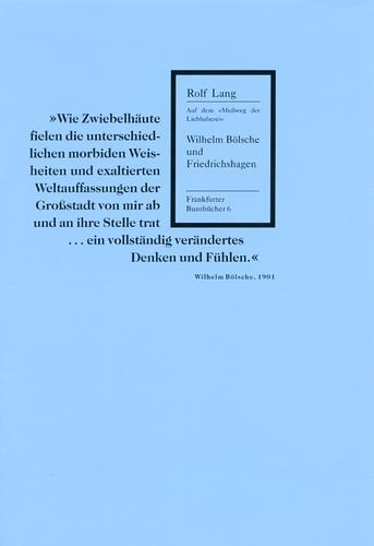 Wilhelm Bölsche und Friedrichshagen