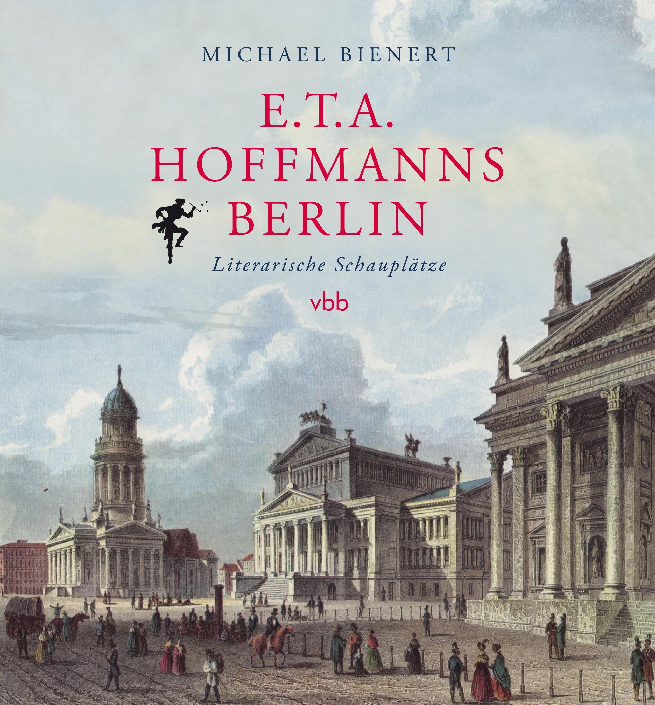 E.T.A. Hoffmanns Berlin