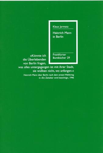 Heinrich Mann in Berlin